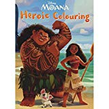 Disney Moana Heroic Colouring [paperback] [oct 21, 2016] Parragon Books Ltd