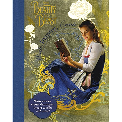 Disney Beauty And The Beast Write, Inspire, Create: Write Stories, Create Characters, Invent Worlds And More! [paperback] [feb 02, 2017]