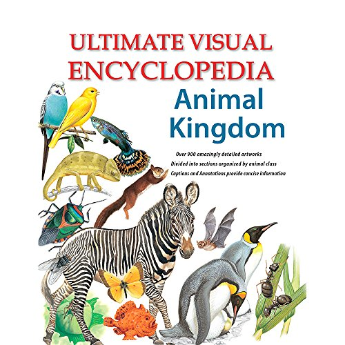 Ultimate Visual Encyclopedia Animal Kingdom