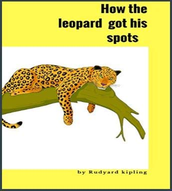How The Leopard Got His Spots [paperback] Nill
