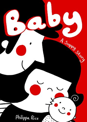 Baby: A Soppy Love Story