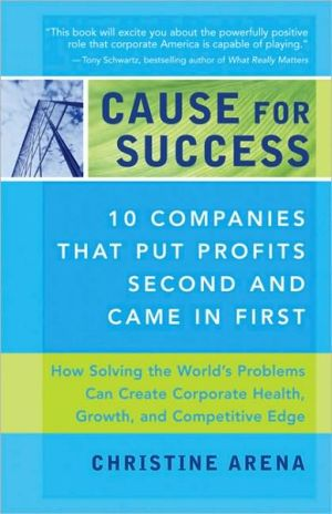 Cause For Success: 10 Companies That Put Profit Second And Came In First