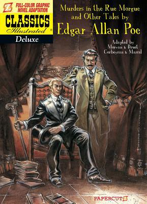 Classics Illustrated Deluxe #10: The Murders In The Rue Morgue, And Other Tales (classics Illustrated Deluxe Graphic Nove)