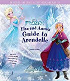 Disney Frozen: Elsa And Anna's Guide To Arendelle: An Explore-and-create Activity Book And Play Set