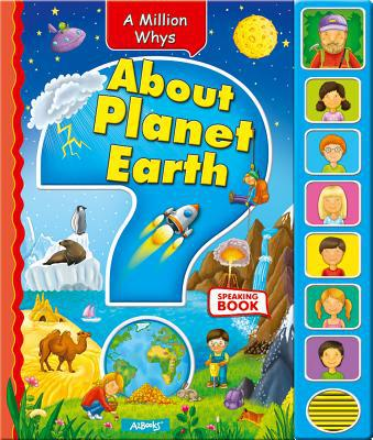 About Planet Earth (a Million Whys)