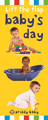 Lift The Flap Baby's Day (priddy Lift The Flap)