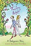 Twelfth Night (shakespeare Stories)