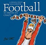 Football - It Drives Us Crazy (helen Exley Gigglebooks)