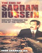 The End Of Saddam Hussein: History Through The Eyes Of The Victims