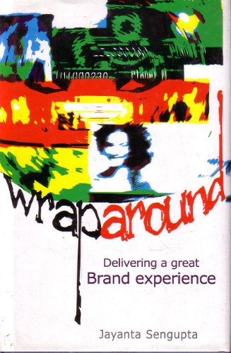 Wrap Around: Delivering A Great Brand Experience