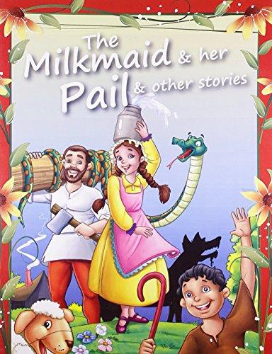 The Milkmaid & Her Pail & Other Stories