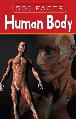 500 Facts - Human Body