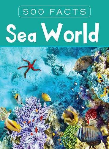Sea World - 500 Facts