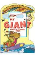 My Giant Copy To Colour Book (yellow)