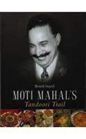 Moti Mahal's Tandoori Trail