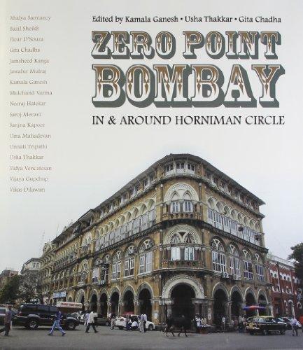 Zero point Bombay: in & around Horniman circle