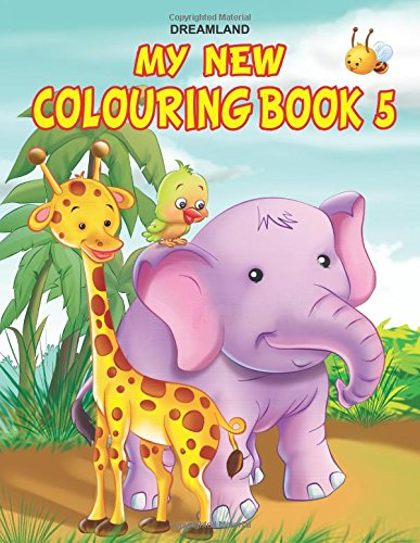 My New Colouring Book - 5 [paperback] [jan 25, 2012] Dreamland Publications