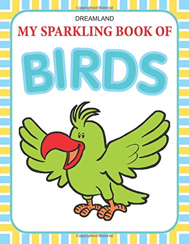 My Sparkling Book Of Birds [paperback] [jan 25, 2012] Dreamland Publications