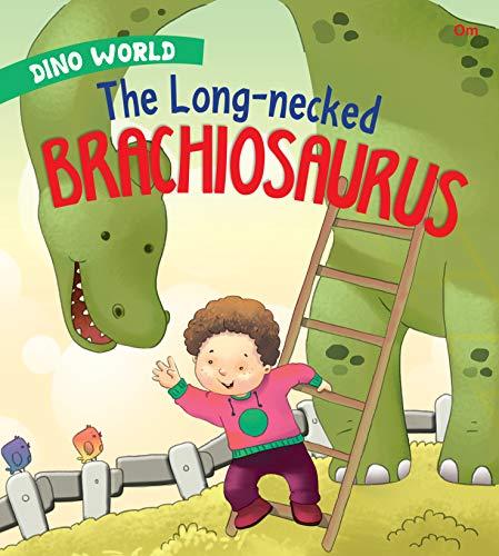 Dino World: The Long Necked Brachiosaurus