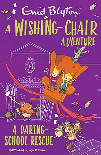 A Wishing-chair Adventure: A Daring School Rescue (the Wishing-chair Series)  - (PB)