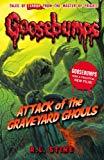 Attack Of The Graveyard Ghouls (goosebumps)