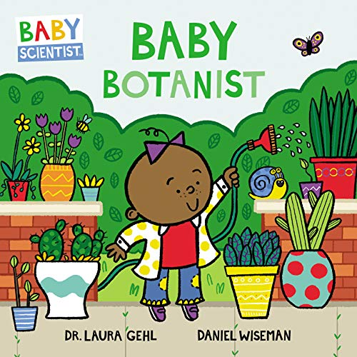 Baby Botanist (Baby Scientist)  - (BB)