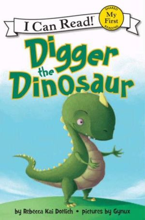 Digger the Dinosaur (I Can Read)  - Paperback