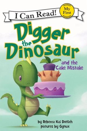 Digger the Dinosaur and the Cake Mistake (I Can Read)  - Paperback