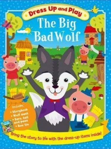 Dress Up And Play: The Big Bad Wolf - (HB)