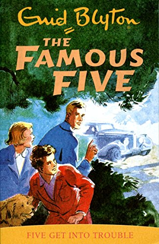 Five Get Into Trouble The Famous Five Book 8 - (PB)