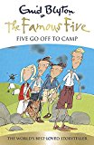 Five Go Off To Camp: Book 7 (famous Five)  - (PB)
