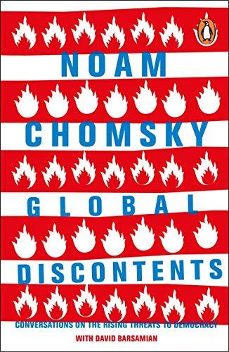 Global Discontents: Conversations On The Rising Threats To Democracy - (PB)