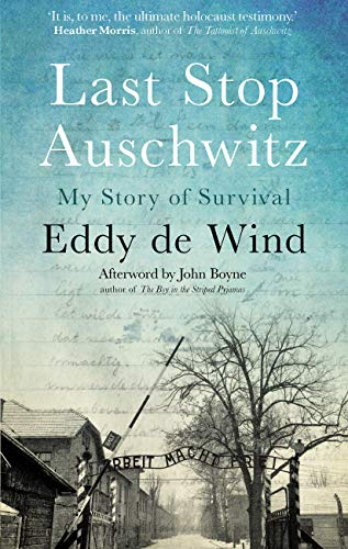 Last Stop Auschwitz: My story of survival from within the camp - Paperback