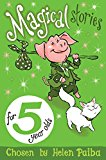 Magical Stories For 5 Year Olds - (PB)