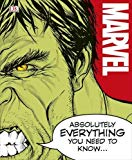 Marvel Absolutely Everything You Need To Know Hardcover