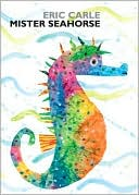 Mister Seahorse (World of Eric Carle) Board book