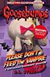 Please Don't Feed The Vampire! (goosebumps)