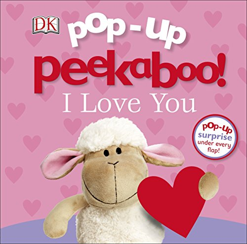 Pop Up Peekaboo! I Love You