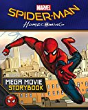 Spider-man: Homecoming Mega Movie Storybook - (PB)