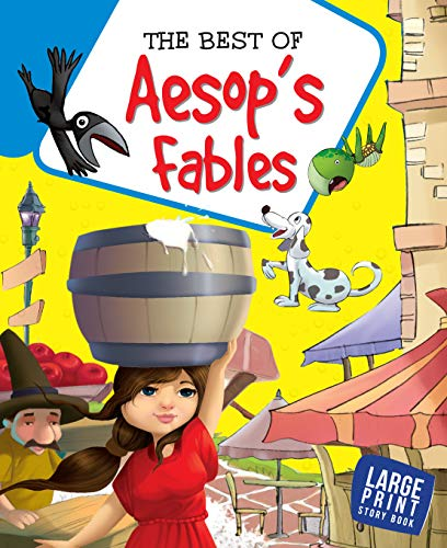 The Best Of Aesop's Fables