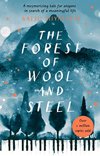 The Forest Of Wool And Steel - (PB)