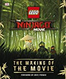 The LEGO® NINJAGO® Movie™ The Making of the Movie  -  (HB)