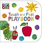 The Very Hungry Caterpillar: Touch and Feel Playbook: Eric Carle Board book