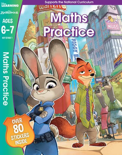 Zootropolis - Maths Practice, Ages 6-7: Ages 6-7 (disney Learning) - (PB)