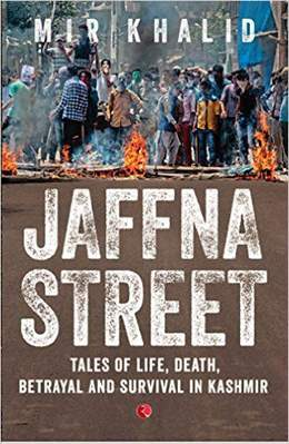 Jaffna Streettales of lifedeathbetrayal and survival in Kashmir