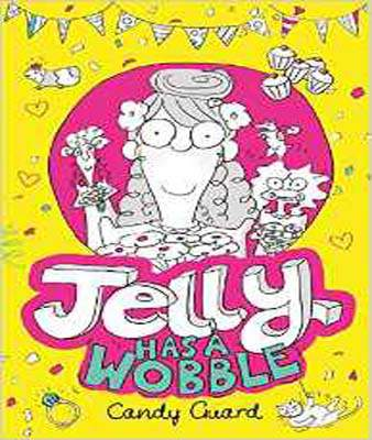 Jelly Has a Wobble