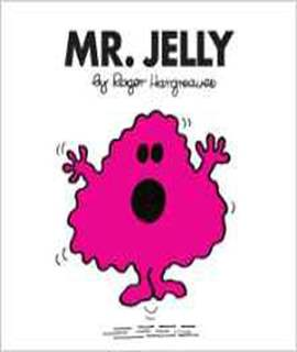 Mr. Jelly (Mr. Men Classic Library)