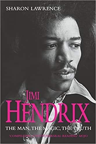 Jimi Hendrix The Man the Magic the Truth