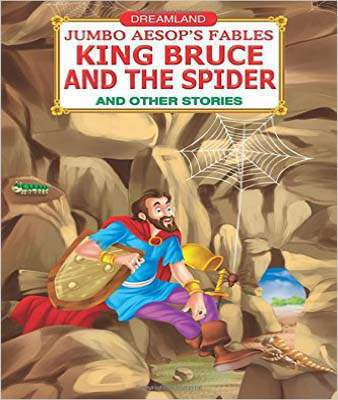 Jumbo Aesops  The King Bruce and the Spider
