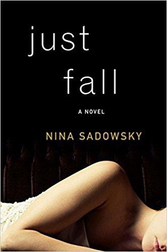Just Fall A Novel